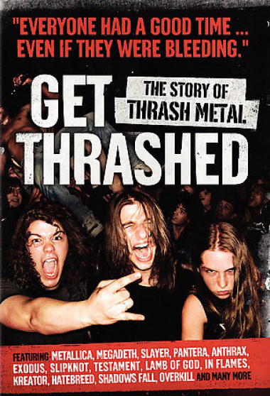 Get Thrashed - The Story of Thrash Metal